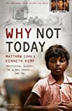 Why Not Today: Trafficking, Slavery, the Global Church . . . and You by Matthew Cork front cover