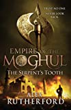 Empire of the Moghul: The Serpent's Tooth