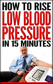 how to raise low blood pressure naturally