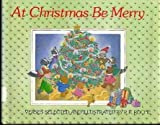 At Christmas Be Merry, P. K. Roche, 0140506802