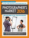 2016 Photographer's Market: How and Where to Sell Your Photography