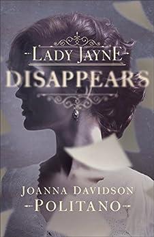 Lady Jayne Disappears by [Politano, Joanna Davidson]