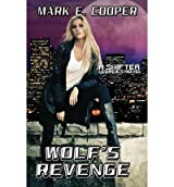 [ [ WOLF'S REVENGE: SHIFTER LEGACIES BY(COOPER, MARK E )](AUTHOR)[PAPERBACK]