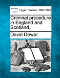 Criminal procedure in England and Scotland, David Dewar, 1240131631