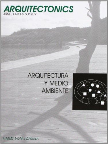Descargar Libro Arquitectura Y Medio Ambiente Carles Saura I Carulla