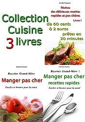 Collection Cuisine - 3 livres de recettes pas chères