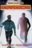 Snowshoeing (Outdoor Pursuits Series)