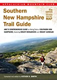 Southern New Hampshire Trail Guide: AMC's Comprehensive Guide to Hiking Trails, Featuring Monadnock, Cardigan, Kearsarge, Lakes Region (Appalachian Mountain Club)