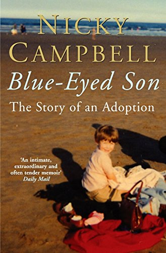 Blue-Eyed Son: The Story of an Adoption by Pan Macmillan