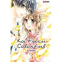 Koi Furu Colorful T03 (French Edition)