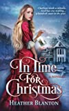 In Time for Christmas -- a Novella