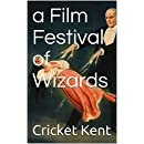 a Film Festival of Wizards