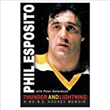 Thunder and Lightning, Phil Esposito and Peter Golenbock, 1572435399
