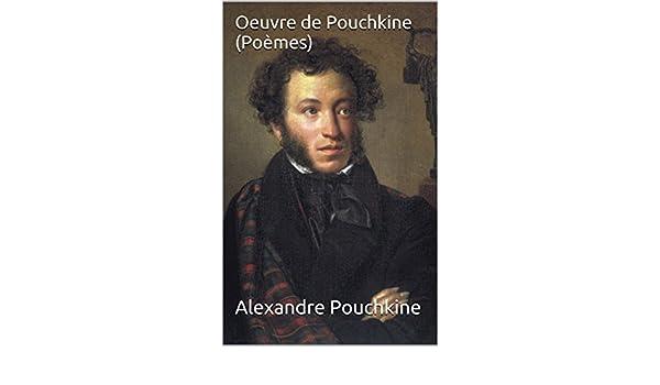Oeuvre De Pouchkine Poèmes French Edition Kindle