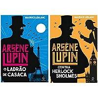 Kit Livros Arsène Lupin (Ladrão de Casaca + Contra Sherlock Holmes)
