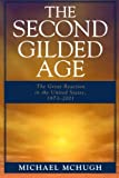 img - for The Second Gilded Age: The Great Reaction in the United States, 1973-2001 book / textbook / text book