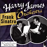 The Complete Harry James And His Orchestra featuring Frank Sinatra