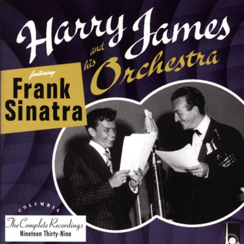 The Complete Harry James And His Orchestra featuring Frank -