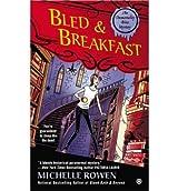 [Bled & Breakfast] [by: Michelle Rowen]