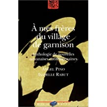 À MES FRÈRES DU VILLAGE DE GARNISON