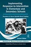 Implementing Response-to-Intervention in Elementary and Secondary Schools, Matthew K. Burns and Kimberly Gibbons, 0415500729