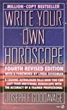 Write Your Own Horoscope, Joseph F. Goodavage, 0451160282