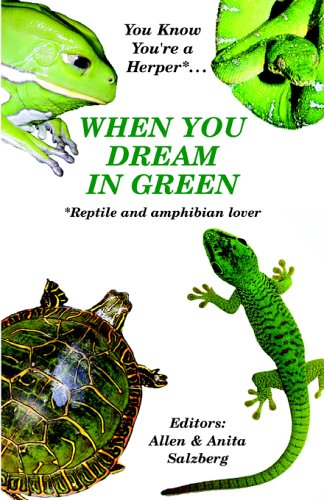 You Know You're a Herper* When You Dream in Green * Reptile and Amphibian Lover ebook