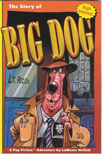 The Story of Big Dog ebook