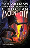 Child of an Ancient City, Tad Williams and Rodney Crosby, 0812572114