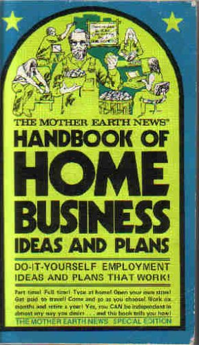 Handbook of Home Business Ideas and Plans