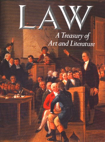 (Law: A Treasury of Art and Literature by Sara Robbins (1990) Hardcover)
