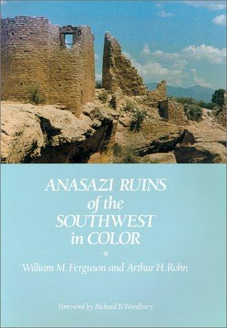 Anasazi Ruins of the Southwest