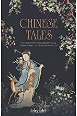 Chinese Tales: An Enchanting Collection of 24 Chinese Folk Tales and Fairy Tales (Fairytalez) Paperback