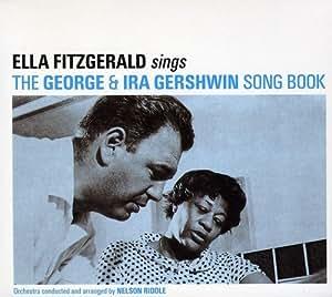 Ella Fitzgerald Sings George Amp Ira Gershwin Song Book