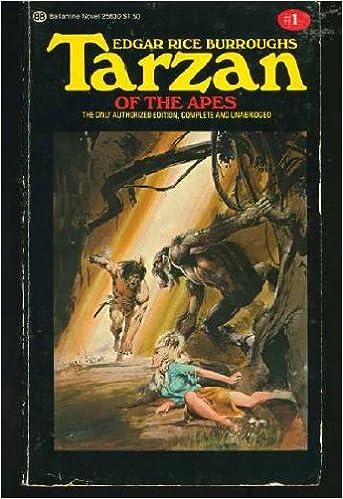 Tarzan of the Apes, Book 1: Edgar Rice Burroughs: 9780345258304:  Amazon.com: Books