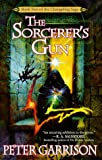 The Sorcerer's Gun, Peter Garrison, 0441006485