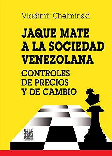 Amazon jaque mate a la sociedad controles de precios y de jaque mate a la sociedad controles de precios y de cambio spanish edition fandeluxe Gallery