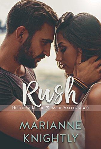 (Rush (Hector & Millie) (Seaside Valleria #1))
