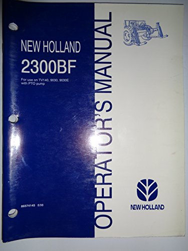 (New Holland 2300BF Frame (for TV140, 9030, 9030E Tractors with PTO Pump) Operators Manual 8/98 )