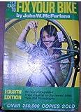 It's Easy to Fix Your Bike, John W. McFarlane, 0695806521