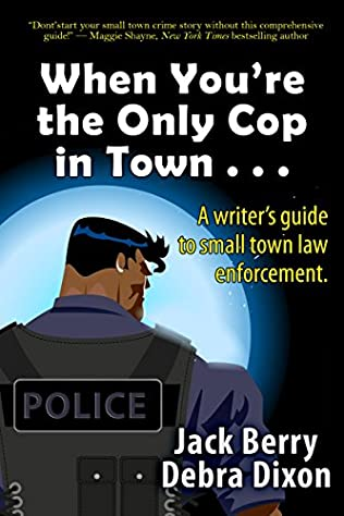 book cover of When You\'re the Only Cop in Town . . .