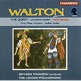 William Walton: The Quest, Complete Ballet / Wise Virgins Ballet Suite