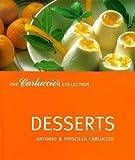 Desserts (Carluccio's Collection)
