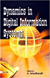 Dynamics in Digital Information Systems, , 817000537X