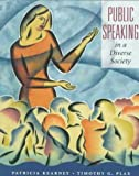Public Speaking in a Diverse Society, Kearney, Patricia and Plax, Timothy G., 1559342889