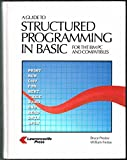 A Guide to Structured Programming in BASIC, for IBM PC and Compatibles, Bruce Presley, 0931717892