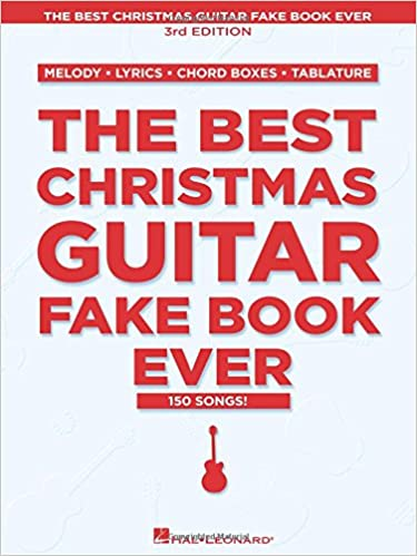 amazoncom the best christmas guitar fake book ever fake books 9780793516636 hal leonard corp books - Best Christmas Lyrics