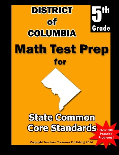 District of Columbia 5th Grade Math Test Prep: Common Core Learning Standards