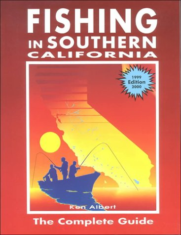 Fishing in Southern California: The Complete Guide