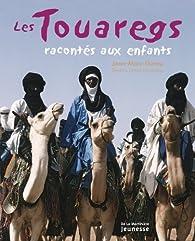 Les Touaregs racontés aux enfants par Jean-Marc Durou